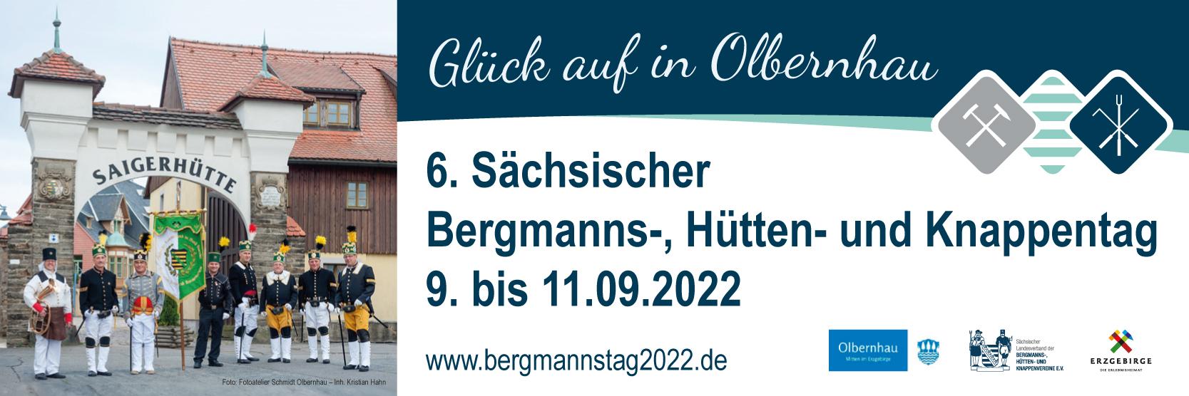 6. Sächsischer Bergmanns-, Hütten- und Knappentag vom 9. bis 11. September 2022 in Olbernhau